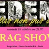 """Martedì 25 ottobre, dalle ore 21:30  EDEN – Drag Show """"I nuovi mostri"""" + Halloween Party"""