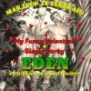 """Martedì 14 febbraio dalle ore 22:00 – EDEN """"my funny Valentine + Single Party"""""""