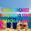 BUONE VACANZE A TUTTI DALLO STAFF DI ARCIGAY PAVIA