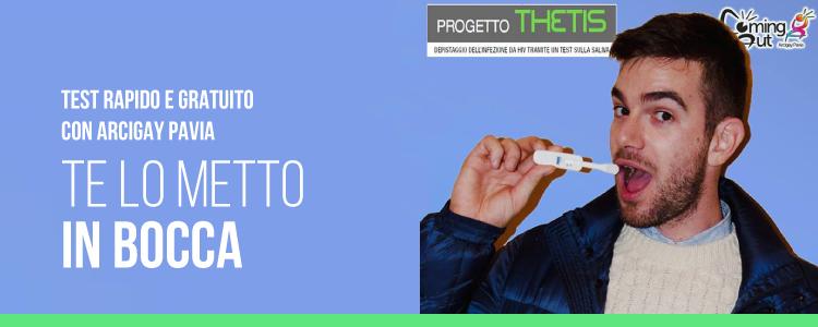 Te lo metto in bocca!!! test rapido e gratuito con Arcigay Pavia